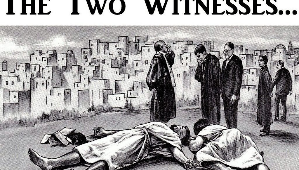 The Two Witnesses of Revelations Last Days Prophecy